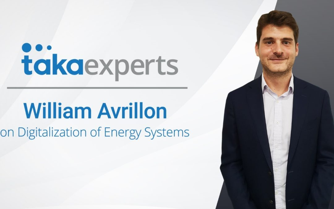 Taka Experts – William Avrillon on the Digitalization of Energy Systems